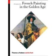 French Painting in the Golden Age (World of Art)