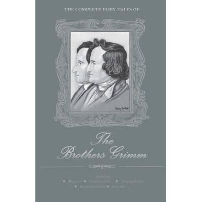 COMPLETE FAIRY TALES THE BROTHERS GRIMM