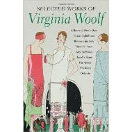 SELLECTED WORKS OF VIRGINIA WOOLF (fiction)