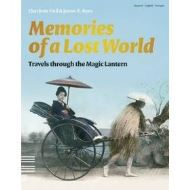 MEMORIES OF A LOST WORLD