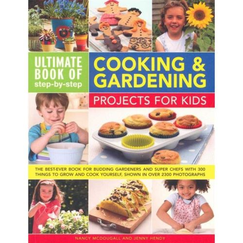 ULTIMATE BOOK OF COOKING AND GARDENING