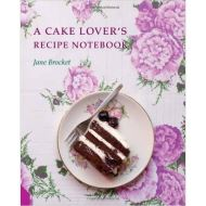 CAKE LOVERS RECIPE NOTEBOOK