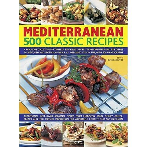 500 CLASSIC RECIPES MEDITERRANEAN