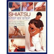 SHIATSU: STEP BY STEP