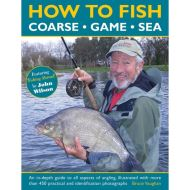 HOW TO FISH: COARSE, GAME, SEA