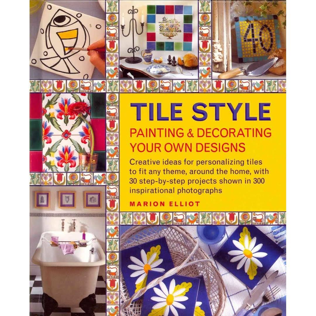 Tile Style, Painting & Decorating imagine