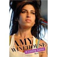 AMY WINEHOUSE A LOSING GAME