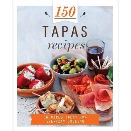 150 Tapas Recipes