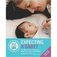 Expecting a Baby: The Complete Guide to Your Baby's First 6 Weeks