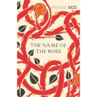 UMBERTO ECO: THE NAME OF THE ROSE (VINTAGE CLASSICS)