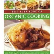 BEST EVER BOOK ORGANIC COOKING
