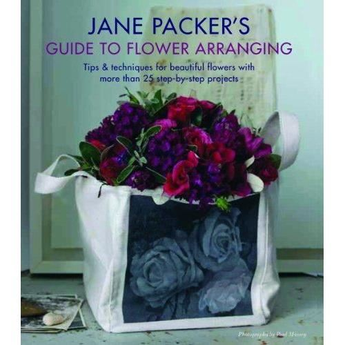 Jane Packer's Guide to Flower Arranging