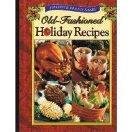 Favorite Brand Name Old-Fashioned Holiday Recipes