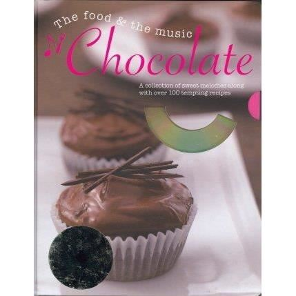 Chocolate: The Food & the Music