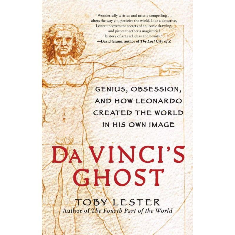 Da vincis ghost genius obsession and how leonardo created the da vincis ghost genius obsession and how leonardo created the world in his malvernweather Image collections