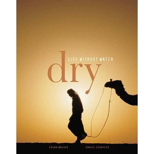 DRY:LIFE WITHOUT WATER