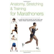 ANATOMY STRECHING & TRAINING FOR MARATHONERS