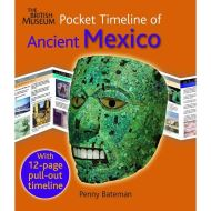 POCKET TIMELINE ANCIENT MEXICO