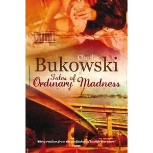 BUKOWSKI:TALES OF ORDINARY MADNESS