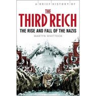 BRIEF HISTORY OF 3RD REICH