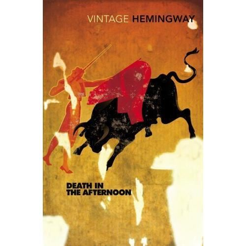HEMINGWAY:DEATH IN THE AFTERNOON