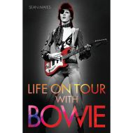 LIFE ON TOUR BOWIE - MAYES