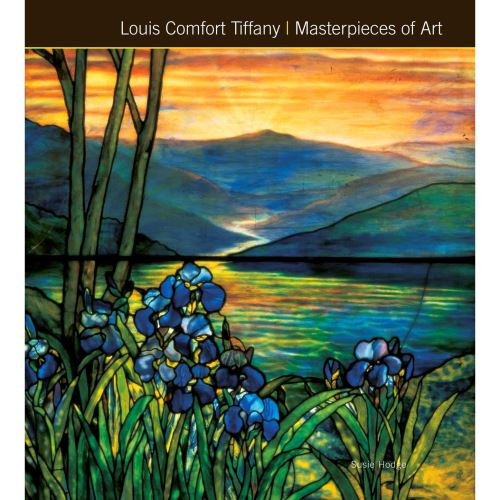 Hodge - Louis Comfort Tiffany Masterpieces of Art