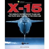 X-15: THE WORLD'S FASTEST ROCKET PLANE