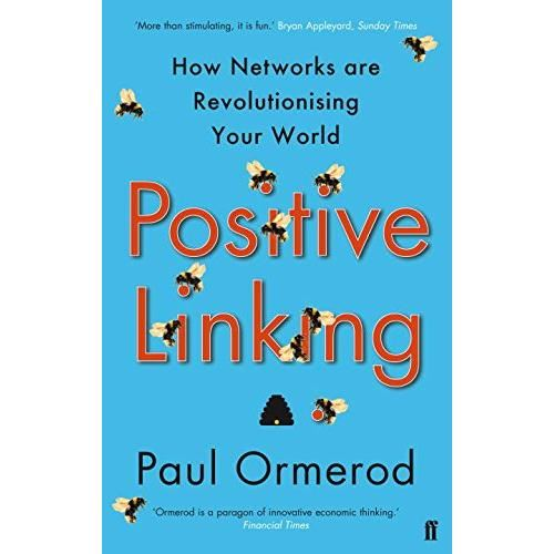 POSTIVE LINKING: HOW NETWORKS CAN REVOLUTIONISE THE WORLD