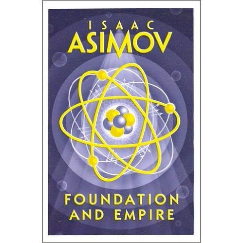 ASIMOV: FOUNDATION AND EMPIRE