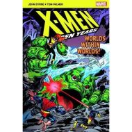 X-Men The Hidden Years; Worlds Within Worlds Marvel pocketbook X-Men. the Hidden Years Author	John Byrne