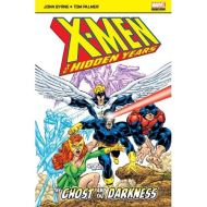 X-Men The Hidden Years: The Ghost And The Darkness [Marvel Comics Pocketbooks]