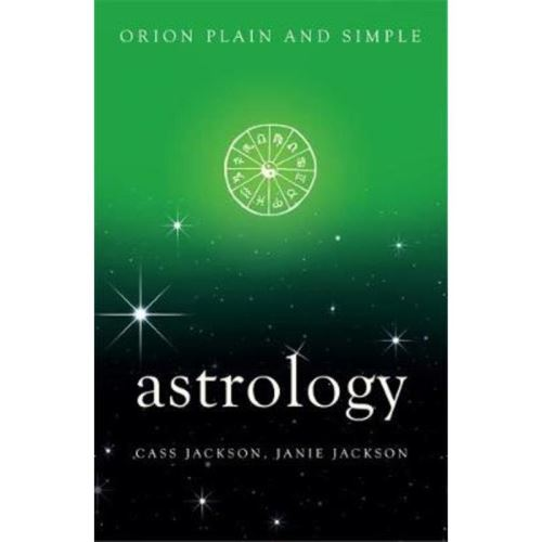 ORION PLAIN & SIMPLE: ASTROLOGY