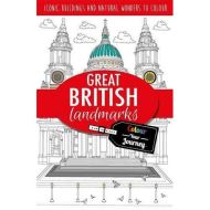 Colour Your Journey: Great British Landmarks: Iconic landmarks to colour (Adult Colouring/Activity)