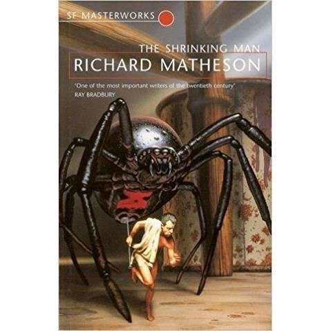 SF MASTERWORKS:THE SHRINKING MAN BY RICHARD MATHESON