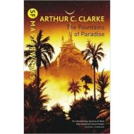 SF MASTERWORKS: FOUNTAINS OF PARADISE BY ARTHUR C. CLARKE