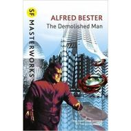 SF MASTERWORKS:THE DEMOLISHED MAN BY ALFRED BESTER