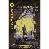 SF MASTERWORKS: NON-STOP BY BRIAN ALDISS