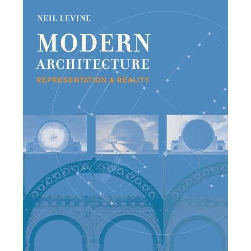 MODERN ARCHITECTURE: Representation and Reality