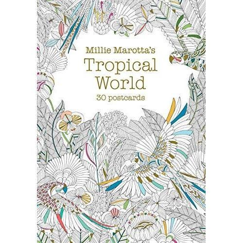 MILIE MAROTTA'S TROPICAL WORLD COLOURING by Millie Marotta