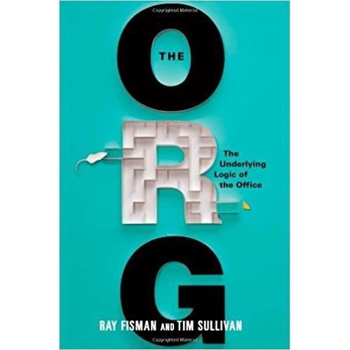ORG, THE by Ray Fisman , Tim Sullivan
