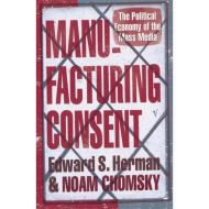 MANUFACTURING CONSENT: THE POLITICAL