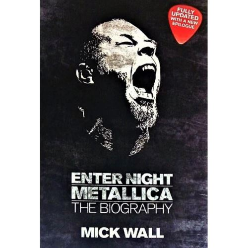 METALLICA: ENTER NIGHT (THE BIOGRAPHY)