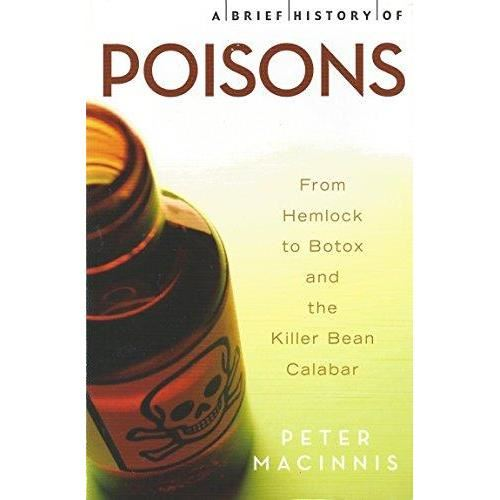 BRIEF HISTORY: POISONS