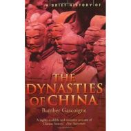 BRIEF HISTORY: DYNASTIES OF CHINA