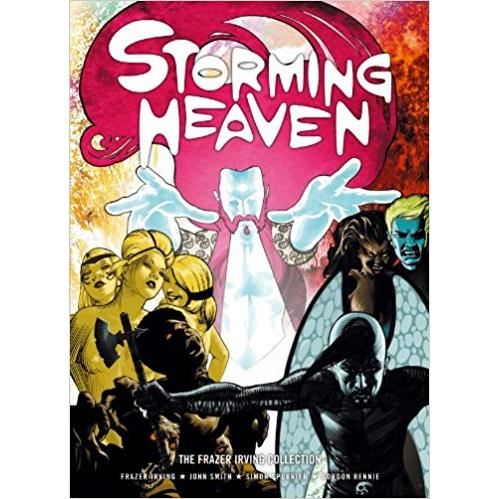 STORMING HEAVEN (COMICS) by Frazer Irving