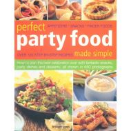 Perfect Party Food Made Simple (hobbies)