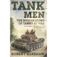 TANK MEN: HUMAN STORY OF TANKS AT WAR