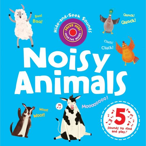 NOISY ANIMALS: HIDE AND SEEK SOUNDS