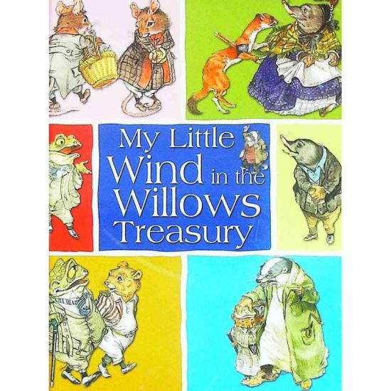 MY LITTLE WIND IN THE WILLOWS TREASURY